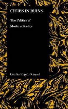 Cities in Ruins: The Politics of Modern Poetics